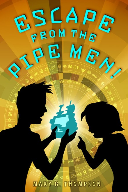 Escape from the Pipe Men! book cover image. Boy and girl holding a device.