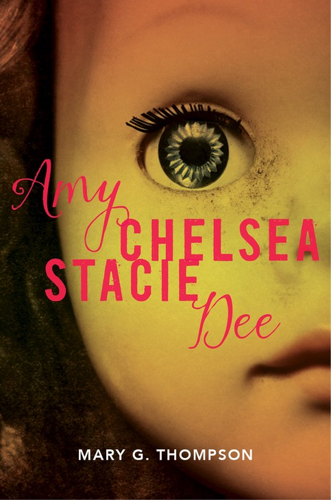 Amy Chelsea Stacie Dee book cover image. Face of a blue-eyed doll.